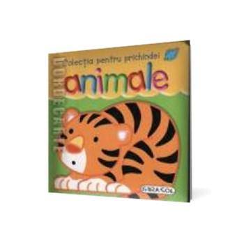 Animale - Colecţia pentru prichindei
