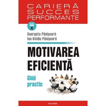 Motivarea eficienta - Georgeta Panisoara, Ion-Ovidiu Panisoara