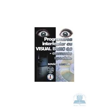 Programarea interfetelor cu Visual Basic 6.0 elemente speciale - Kovacs Sandor