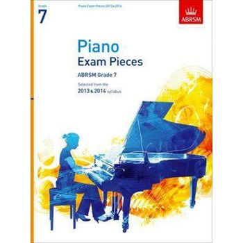 Piano Exam Pieces 2013 & 2014, ABRSM Grade 7: Selected from the 2013 & 2014 syllabus (Abrsm Exam Pieces)