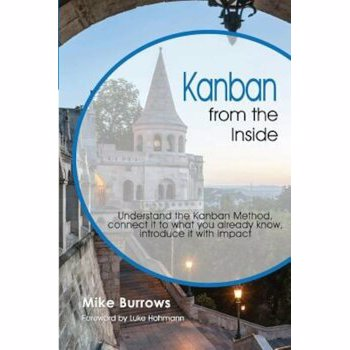 Kanban from the Inside, Paperback - Mike Burrows