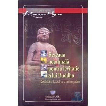 Reteaua neuronala pentru levitatie a lui Buddha 978-606-62384-3-1
