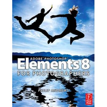 Adobe Photoshop Elements 8 for Photographers (Focal Press)