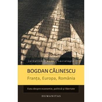 Franta, Europa, Romania - Bogdan Calinescu
