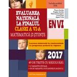 Evaluare nationala 2017 - Clasa a 6-a - Matematica si stiinte - Florin Antohe 978-973-47-2378-2
