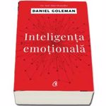 INTELIGENTA EMOTIONALA ED. 4 DANIEL GOLEMAN