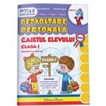 Dezvoltare personala - Clasa a 1-a - Caiet - Elena Stefanescu, Constanta Stuparu