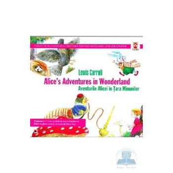 Aventurile Alicei in Tara Minunilor / Alice s Aventures in Wonderland - Lewis Carroll