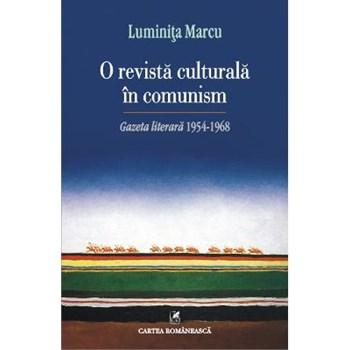 O revista culturala in comunism. Gazeta literara 1954-1968