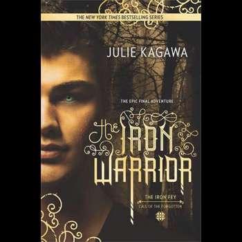 The Iron Warrior (Harlequin Teen)