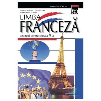 Franceza cls 10 - Steluta Coculescu, Florinela Radi, Gabriel Fornica-Livada