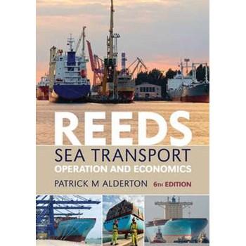Reeds Sea Transport: Operation and Economics (Reeds Professional)
