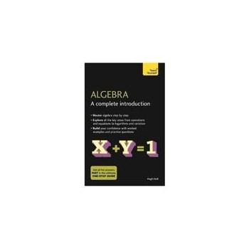 Algebra: A Complete Introduction, editura Teach Yourself Books
