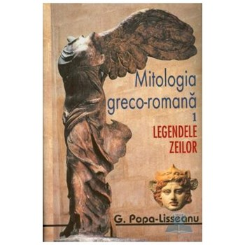 Mitologia greco-romana 1+2 - G. Popa-Lisseanu