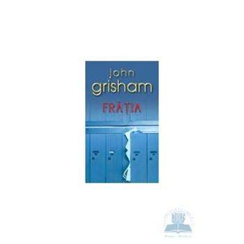Fratia - John Grisham 973-8180-31-7