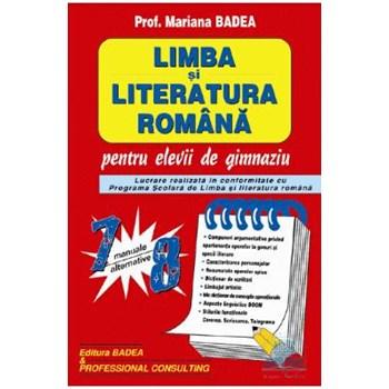 Limba si literatura romana pentru elevii de gimnaziu clasa 7-8 - Mariana Badea 978-973-1722-06-1