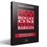 Cel mai bogat om din Babilon - George S. Clason, editura Amaltea