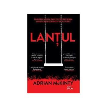 Lantul - Adrian McKinty , editura Litera