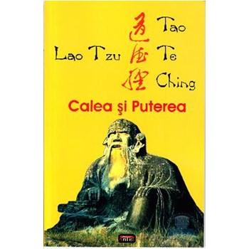 Tao te ching. Calea si puterea - Lao Tzu, editura Antet