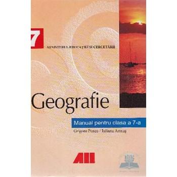 Manual geografie Clasa 7 - Grigore Posea Iuliana Armas 973-9431-67-4