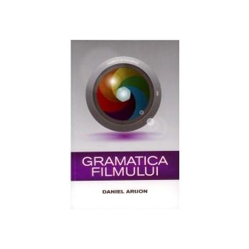 Gramatica filmului - Daniel Arijon