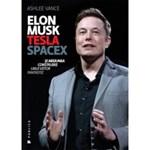 Elon Musk: Tesla, SpaceX si misiunea construirii unui viitor fantastic - Ashlee Vance