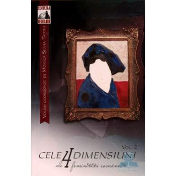 Cele 4 dimensiuni ale feminitatii romanesti vol. 2 - Monica Silvia Tatoiu, editura Neverland