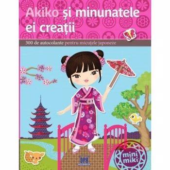 Akiko și minunatele ei creații