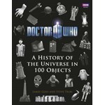 Doctor Who: A History of the Universe in 100 Objects (BBC Books)
