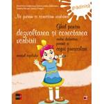 Ghid pentru dezvoltarea si corectarea vorbirii - Caietul copilului, Gradinita