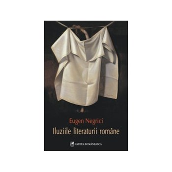 Iluziile literaturii romane (ebook)