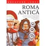 Descopera lumea - Roma antica