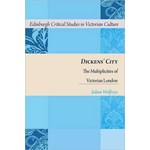 Dickens's London: Perception, Subjectivity and Phenomenal Urban Multiplicity (Edinburgh Critical Studies in Victorian Literature)