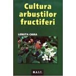 Lenuta Chira, Cultura arbustilor fructiferi