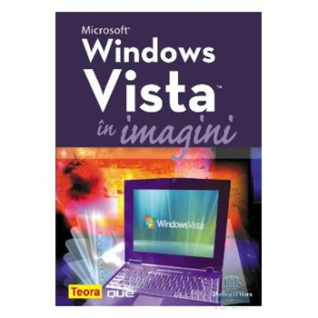 Microsoft Windows Vista in imagini - Shelley O'Hara