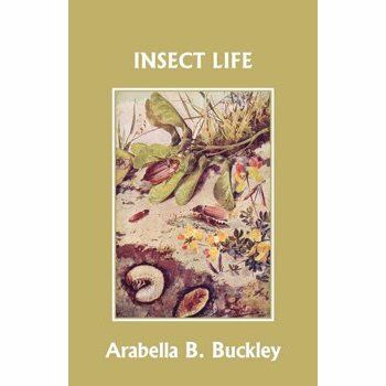 Insect Life (Yesterday's Classics), Paperback