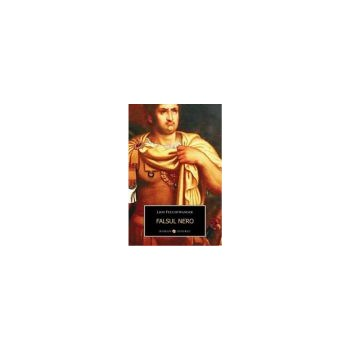 Falsul Nero - Lion Feuchtwanger 978-973-724-315-7