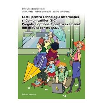 Lectii pentru tehnologia informatiei si comunicatiilor (Tic) - Emil Onea