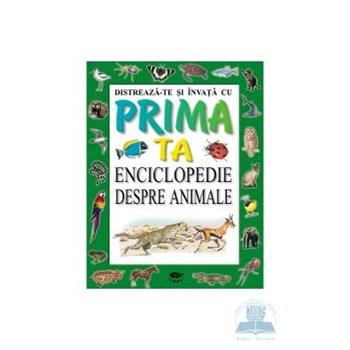 Enciclopedie despre animale - Distreaza-te si invata cu prima ta enciclopedie 500653