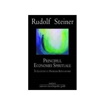Principiul economiei spirituale - Rudolf Steiner 621069