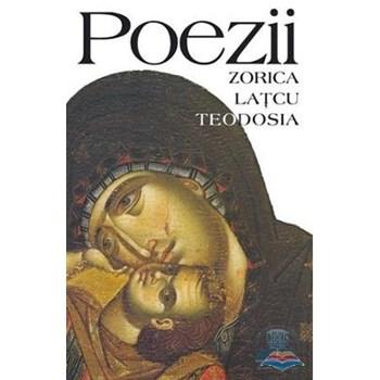 Poezii - Zorica Latcu Teodosia