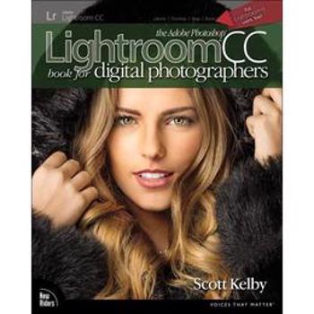 Adobe Photoshop Lightroom CC Book for Digital Photographers - Scott Kelby, editura Gazelle Book Services
