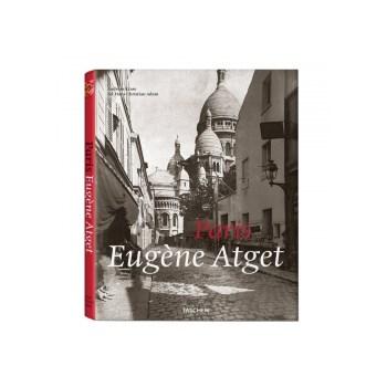 Eugene Atget Paris - cu un eseu de Andreas Krase