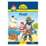 Pixi stie-tot - 4. Piratii - Imke Rudel 978-606-93091-9-3
