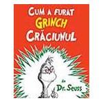 Cum a furat Grinch Craciunul (Cartea cu Genius)