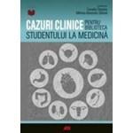 Cazuri clinice - Camelia Diaconu Mihnea-Alexandru Gaman 978-606-587-429-9