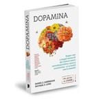 Dopamina - Daniel Z. Lieberman, Michael E. Long, editura Publica
