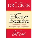 The Effective Executive: The Definitive Guide to Getting the Right Things Done (Book Club Andreea Roșca)