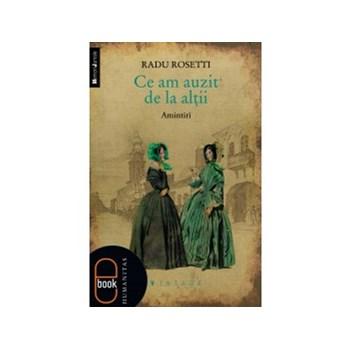 eBook Ce am auzit de la altii - Radu Rosetti
