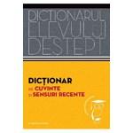 Dictionarul elevului destept: Dictionar de cuvinte si sensuri recente - Andrei Danila, Elena Tamba